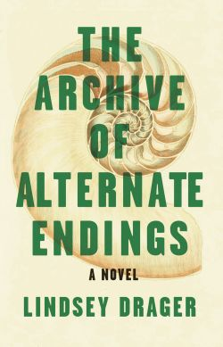 The Archive of Alternate Endings Cover