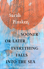 Sooner or Later Everything Falls Into the Sea Cover